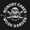 Nobody Cares Work Harder Skull T-Shirt black design